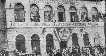 L'edificio in cui si tenne il XII Congresso della FGCI, il primo da quello del 1931 tenuto a Zurigo in esilio.