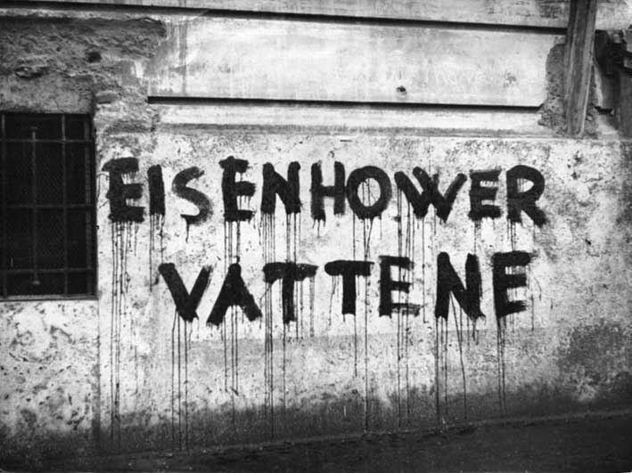 Scritta sui muri di Roma contro la visita di Eisenhower.