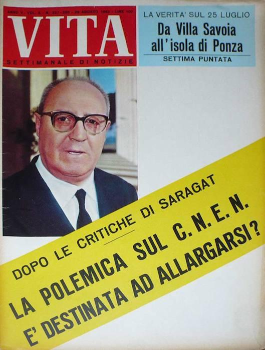 """Saragat con un suo articolo polemico sul Cnen fa scoppiare il """"caso Ippolito""""."""