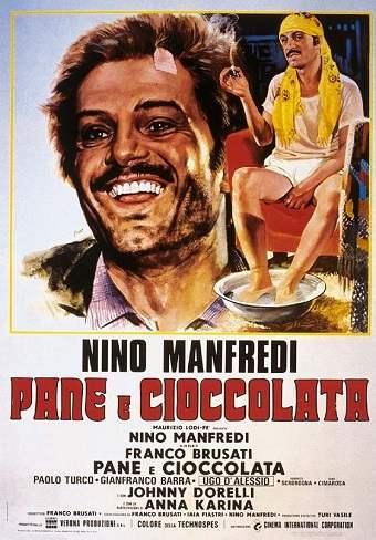 Pane e cioccolata (1973) film comico-drammatico di Dino Brusati sulla condizione difficile e umiliante degli emigrati italiani in Svizzera negli anni '60.