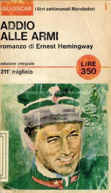 """""""Addio alle armi"""" primo libro della nuova collana Oscar Mondadori."""