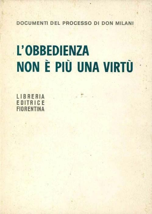 """La copertina di """"Obbedire non è più una virtù"""" che raccoglie scritti di don Milani sull'obiezione al servizio militare."""