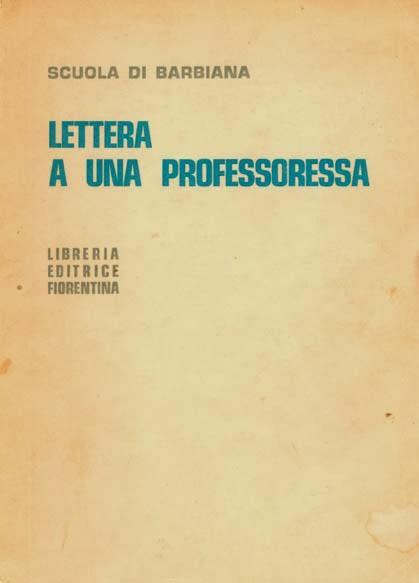"""""""Lettera a una professoressa"""" di don Milani, potente denuncia della scuola di classe."""