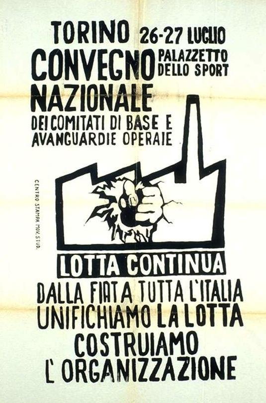 Manifesto per il convegno nazionale dei comitati di base a Torino del 26-27 luglio 1969.