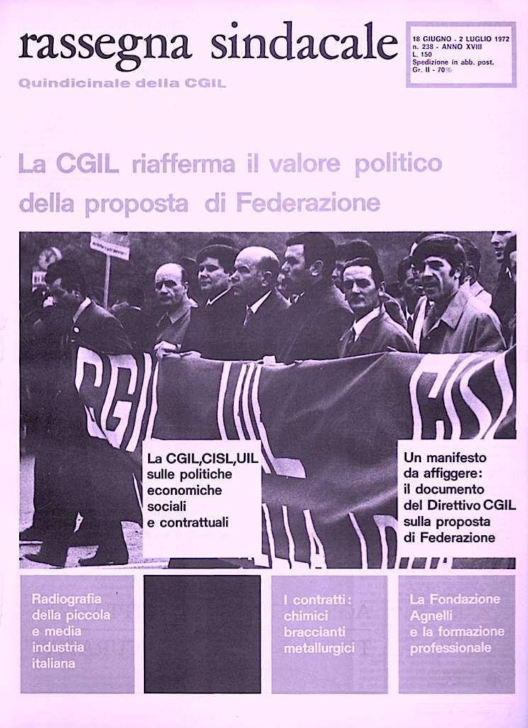 La rivista della Cgil riporta il dibattito sindacale per la nascita della federazione Cgil-Cisl_Uil.