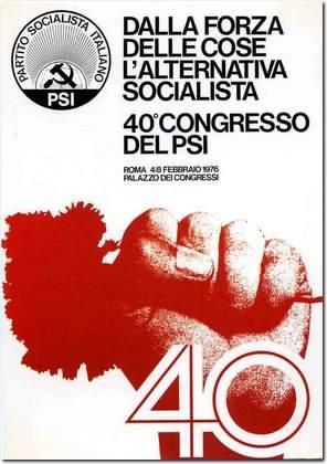 Manifesto del Psi per il suo XL congresso.