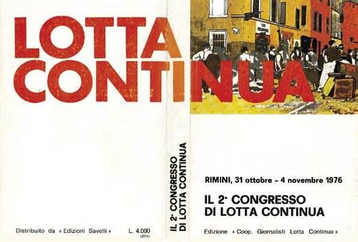 La pubblicazione degli atti del congresso di Lotta continua del novembre 1976.
