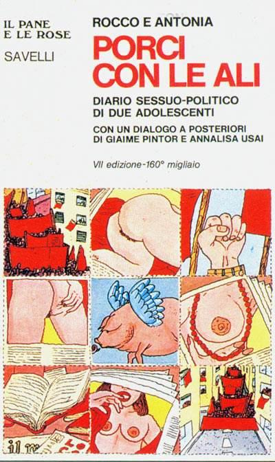 Porci con le ali, il libro uscito nel 1976 e sequestrato per ordine del procuratore di Roma.
