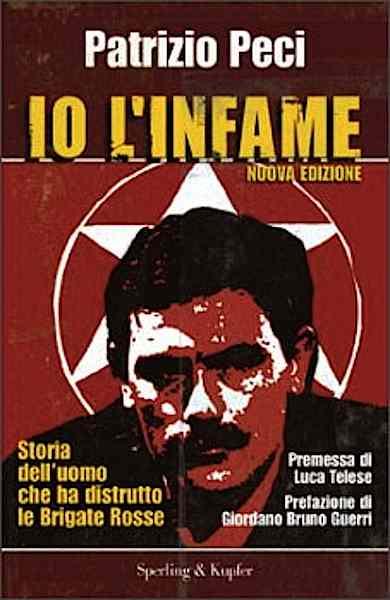Una pubblicazione su Patrizio Peci, il primo brigatista pentito.