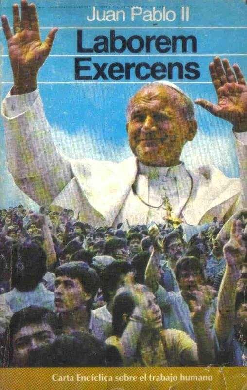 """Una pubblicazione dell'enciclica """"Laborem exercens"""" di Giovanni Paolo II, emanata il 14 settembre 1981."""