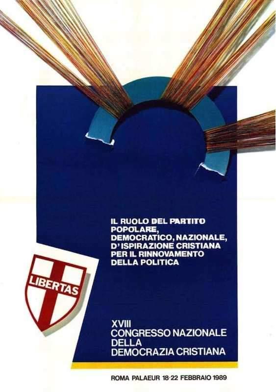 Manifesto per il XVIII congresso della Dc nel febbraio 1989.