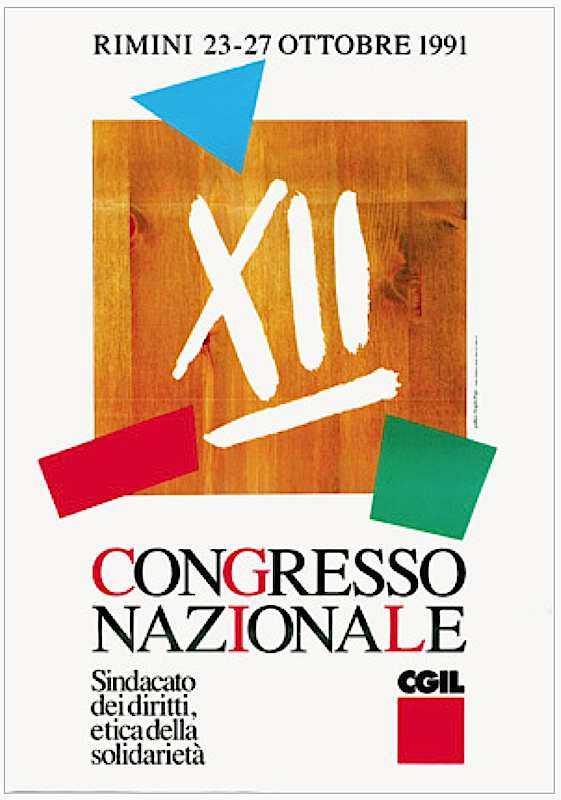 Manifesto per il XII congresso della Cgil nell'ottobre 1991.