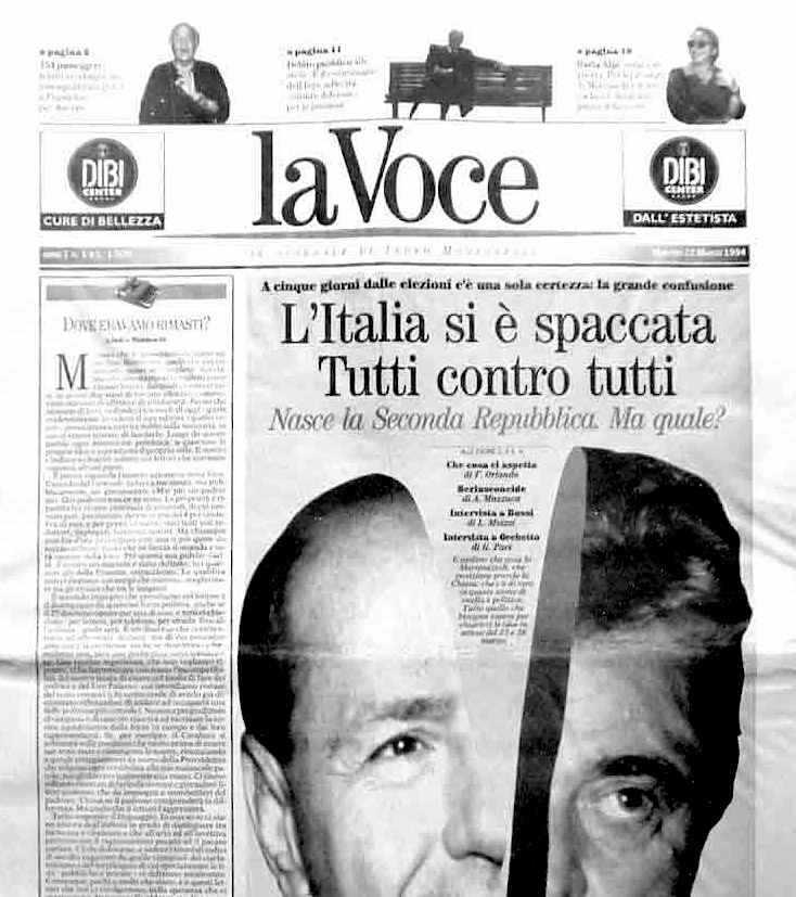 Il 22 marzo 1994 esce il primo numero de La Voce diretta da Indro Montalelli.